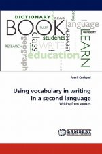 Using vocabulary in writing in a second language