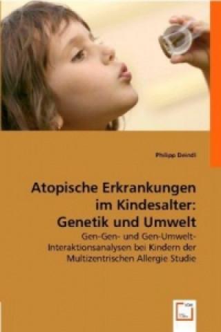 Atopische Erkrankungen im Kindesalter: Genetik und Umwelt