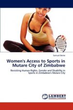 Women's Access to Sports in Mutare City of Zimbabwe