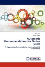Automatic Recommendation for Online Users