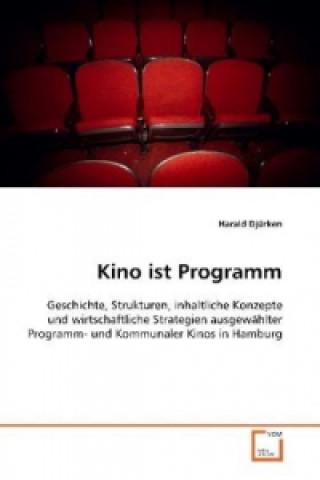 Kino ist Programm