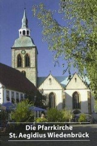 Die Pfarrkirche St. Aegidius Wiedenbruck
