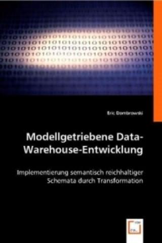 Modellgetriebene Data-Warehouse-Entwicklung