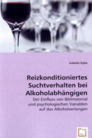 Reizkonditioniertes Suchtverhalten bei Alkoholabhängigen