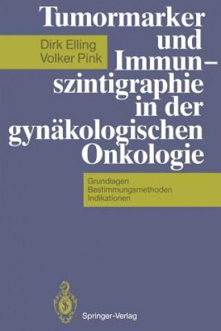 Tumormarker und Immunszintigraphie in der Gynakologischen Onkologie