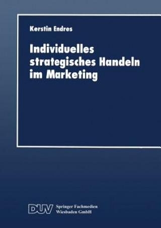 Individuelles Strategisches Handeln Im Marketing