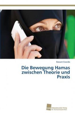 Bewegung Hamas Zwischen Theorie Und Praxis