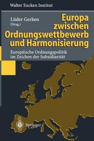 Europa Zwischen Ordnungswettbewerb und Harmonisierung