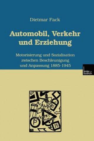 Automobil, Verkehr Und Erziehung