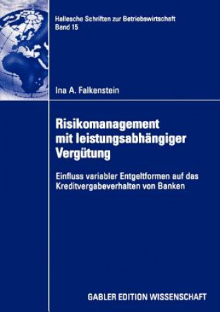 Risikomanagement mit Leistungsabhangiger Vergutung