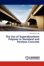 The Use of Superabsorbent Polymer in Standard and Pervious Concrete