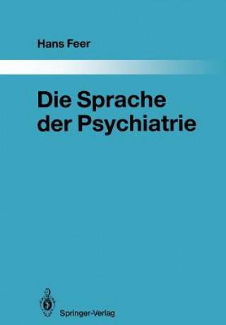 Die Sprache der Psychiatrie