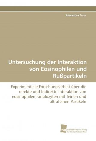 Untersuchung der Interaktion von Eosinophilen und Rußpartikeln