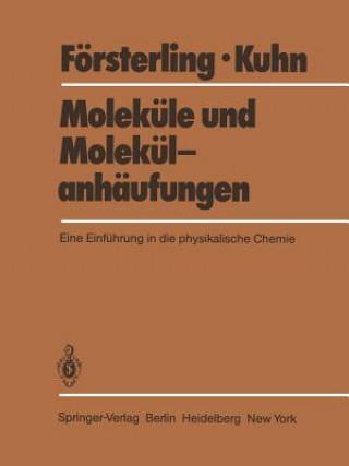 Molekule und Molekulanhaufungen