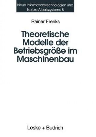 Theoretische Modelle Der Betriebsgroesse Im Maschinenbau