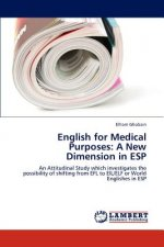 English for Medical Purposes: A New Dimension in ESP
