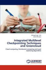 Integrated Multilevel Checkpointing Techniques and Greencloud