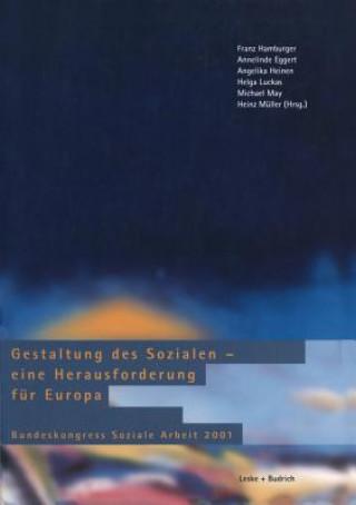 Gestaltung Des Sozialen Eine Herausforderung F r Europa