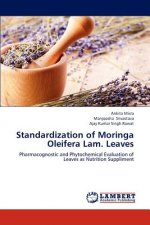 Standardization of Moringa Oleifera Lam. Leaves