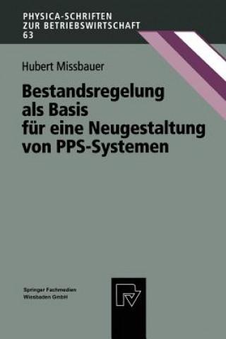 Bestandsregelung ALS Basis F r Eine Neugestaltung Von Pps-Systemen