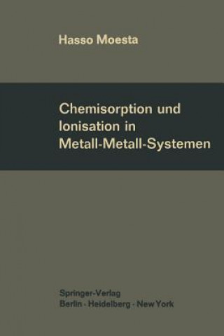 Chemisorption Und Ionisation in Metall-Metall-Systemen
