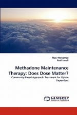 Methadone Maintenance Therapy: Does Dose Matter?