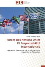 Forces Des Nations Unies Et Responsabilité Internationale