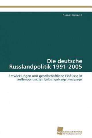 Deutsche Russlandpolitik 1991-2005