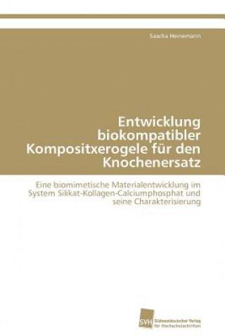 Entwicklung Biokompatibler Kompositxerogele F r Den Knochenersatz