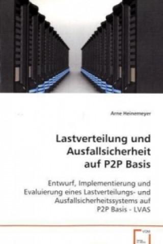 Lastverteilung und Ausfallsicherheit auf P2P Basis