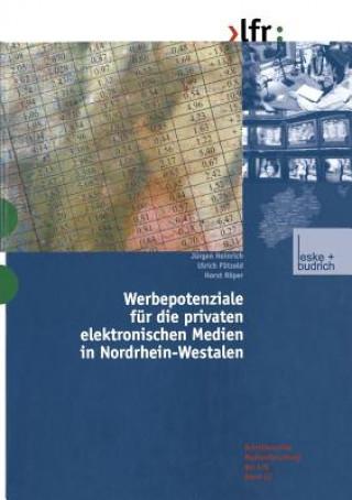 Werbepotenziale F r Die Privaten Elektronischen Medien in Nordrhein-Westfalen
