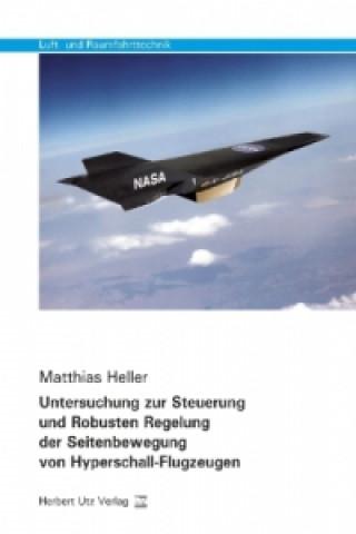 Untersuchung zur Steuerung und Robusten Regelung der Seitenbewegung von Hyperschall-Flugzeugen