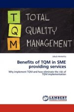 Benefits of TQM in SME providing services