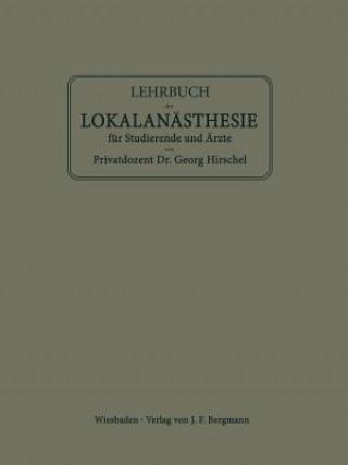 Lehrbuch Der Lokalanasthesie Fur Studierende Und AErzte