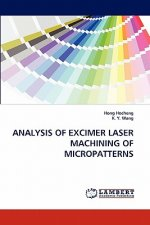 Analysis Of Excimer Laser Machining Of Micropatterns