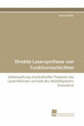 Direkte Lasersynthese von Funktionsschichten