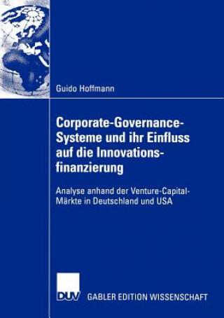 Corporate-Governance-Systeme und ihr Einfluss auf die Innovationsfinanzierung