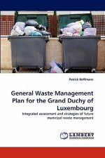 General Waste Management Plan for the Grand Duchy of Luxembourg