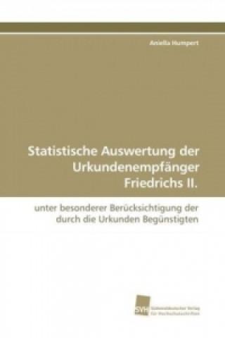 Statistische Auswertung der Urkundenempfänger Friedrichs II.