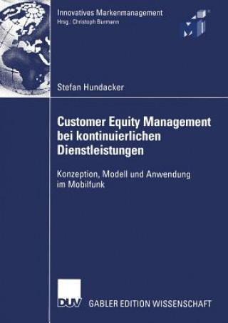 Customer Equity Management bei Kontinuierlichen Dienstleistungen