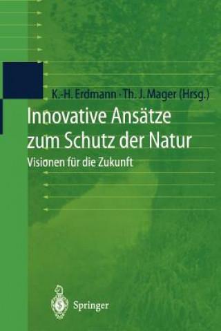 Innovative Ans tze Zum Schutz Der Natur