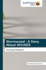 Wormwood : A Story About HIV/AIDS