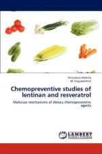 Chemopreventive studies of lentinan and resveratrol