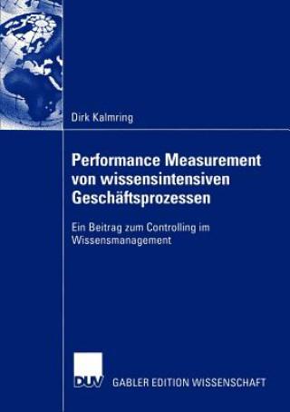 Performance Measurement von Wissensintensiven Geschaftsprozessen