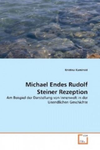 Michael Endes Rudolf Steiner Rezeption