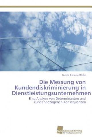 Die Messung Von Kundendiskriminierung in Dienstleistungsunternehmen