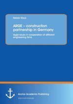 ARGE   construction partnership in Germany: legal issues in cooperation of different engineering firms