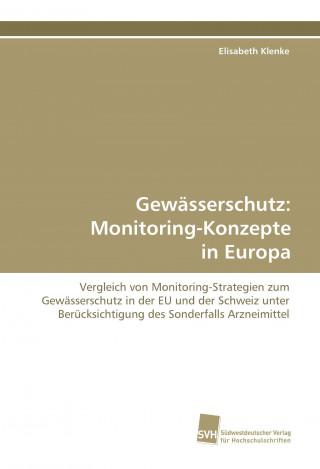Gewässerschutz: Monitoring-Konzepte in Europa