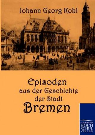 Episoden Aus Der Geschichte Der Stadt Bremen
