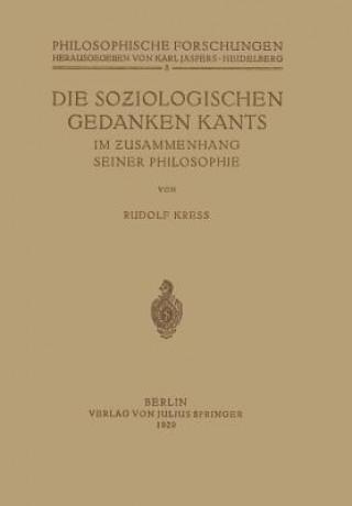 Die Soziologischen Gedanken Kants Im Zusammenhang Seiner Philosophie